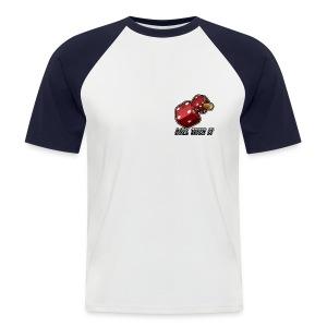Roll With It - Men's Baseball T-Shirt