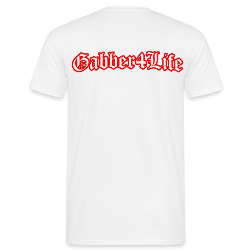 gabber4life - Mannen T-shirt