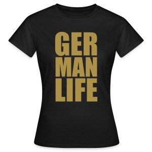 GERMAN LIFE Gold Glitzer Germany 1c Frauenr T-Shirt schwarz - Frauen T-Shirt