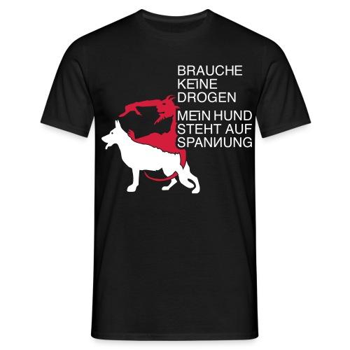 Drogen Hund - Männer T-Shirt