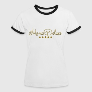 mama deluxe muttertag beste mutti mothers day mom T-Shirts - Frauen Kontrast-T-Shirt