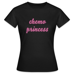 Chemo Princess - Women's T-Shirt