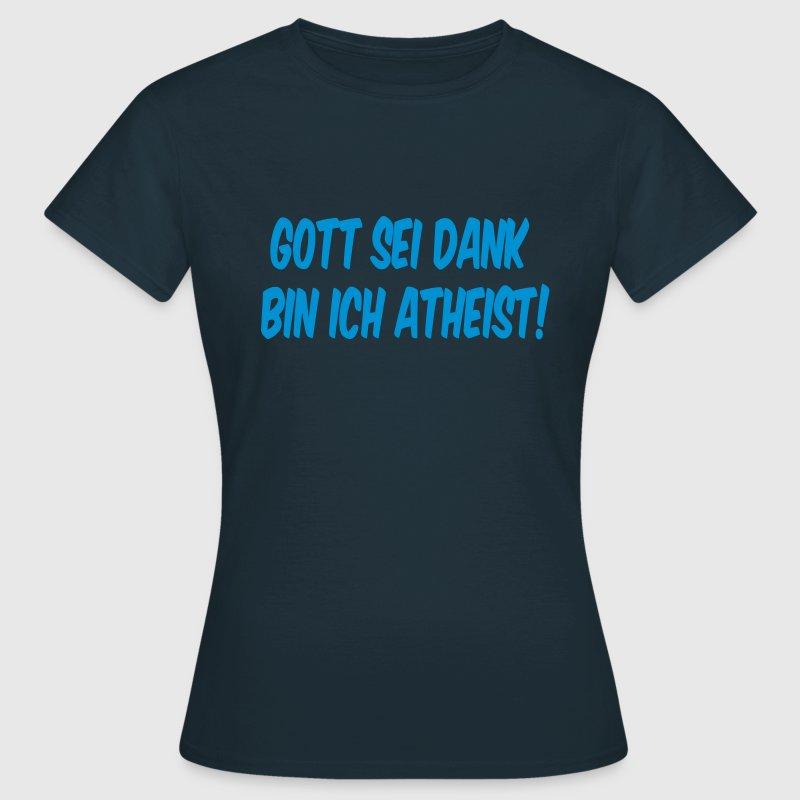 gott sei dank bin ich atheist t shirt spreadshirt. Black Bedroom Furniture Sets. Home Design Ideas