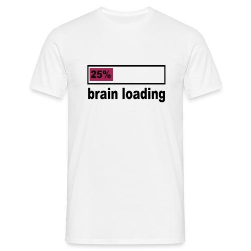 Mannen T-shirt brain loading - Mannen T-shirt