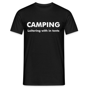 CAMPING - loitering with in tents - Men's T-Shirt