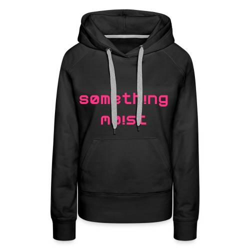 Heartbreak Girls Hoodie (It's not...) - Women's Premium Hoodie