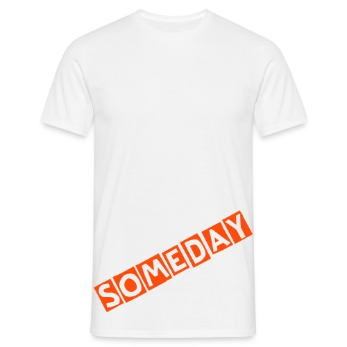 SOMEDAY (M) - Mannen T-shirt
