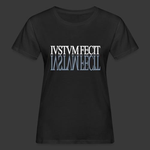 IUSTUM FECIT - Women's Organic T-Shirt