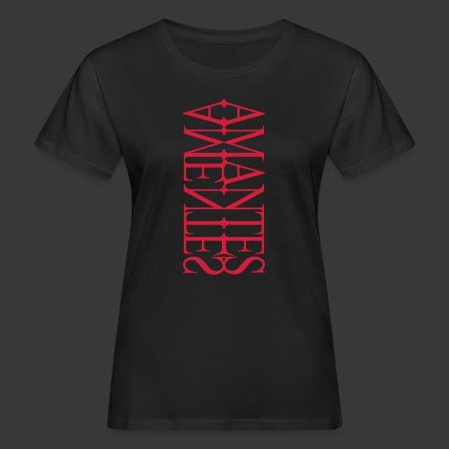 AMANTES - AMENTES - Women's Organic T-shirt
