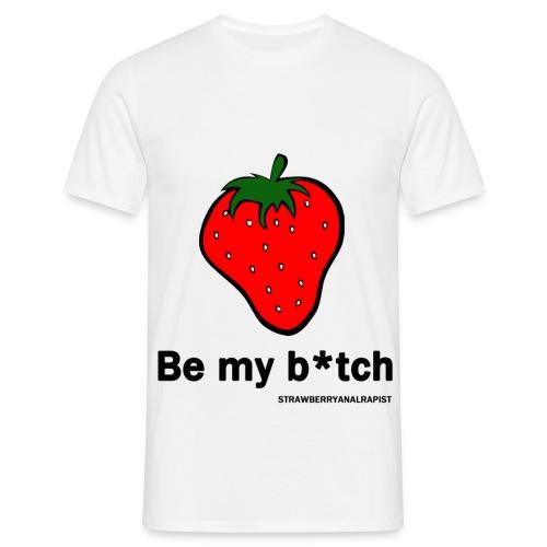be my b*tch (M) - Maglietta da uomo