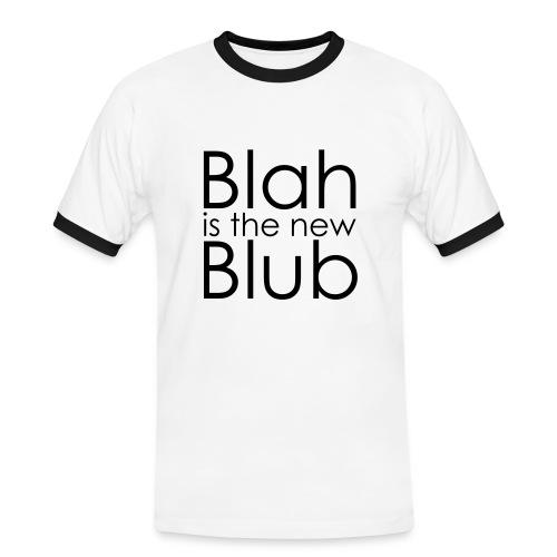 Blah is the new Blub - Männer Kontrast-T-Shirt
