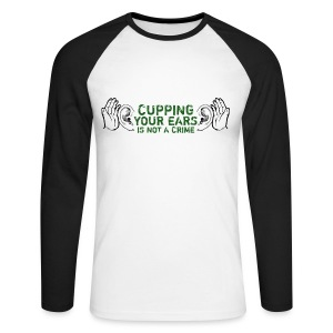 Cupping Your Ears - Men's Long Sleeve Baseball T-Shirt