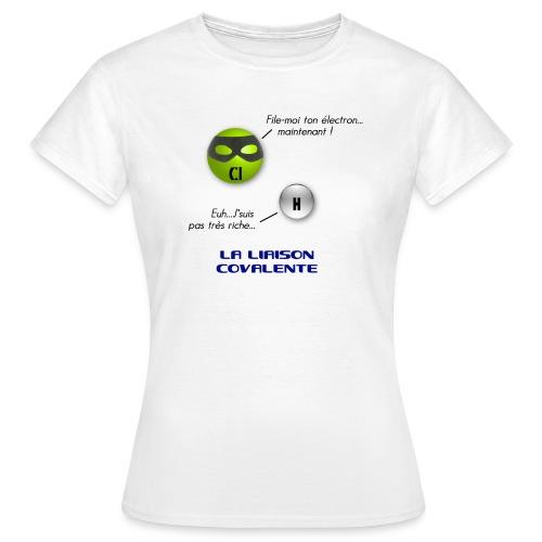 Liaison covalente-F - T-shirt Femme