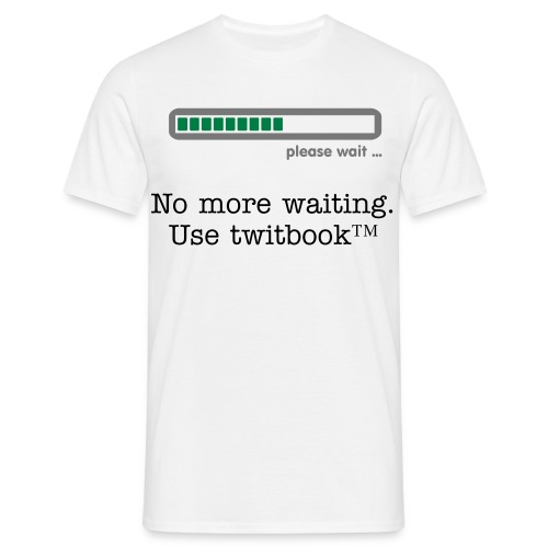 No loading for twitbook™ - Men's T-Shirt