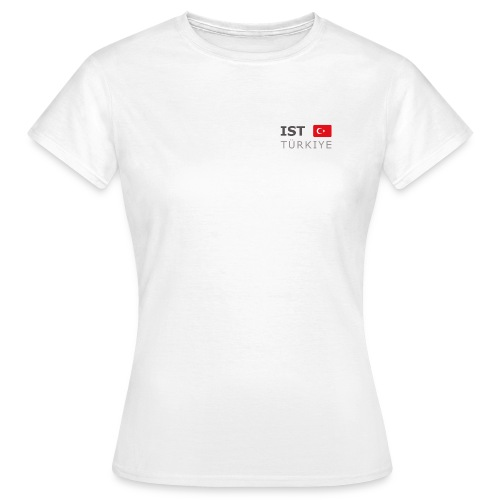 Women's T-Shirt IST TÜRKIYE dark-lettered - Women's T-Shirt