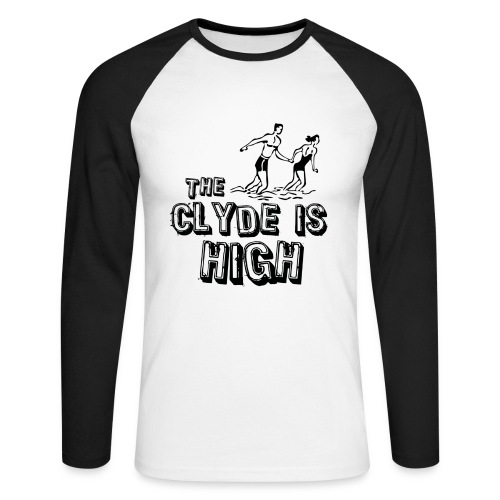 The Clyde Is High - Men's Long Sleeve Baseball T-Shirt