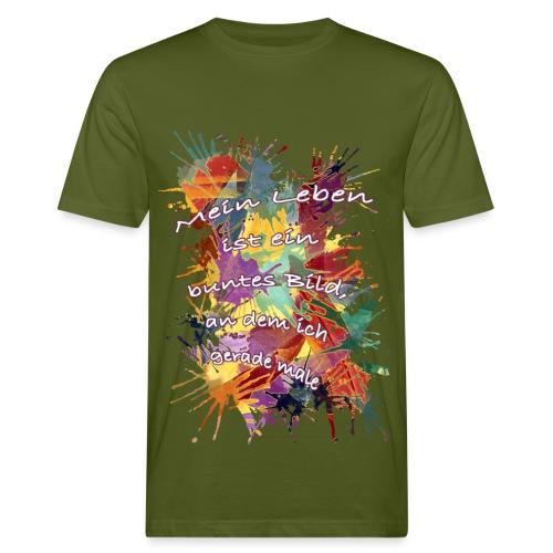 mein leben ist ein bild - Männer Bio-T-Shirt