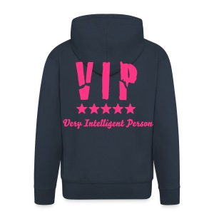 VIP: Very Intelligent Person - Men's Premium Hooded Jacket