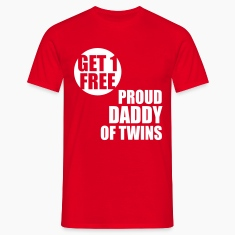 GET 1 FREE T-Shirt - Proud Daddy of Twins WT