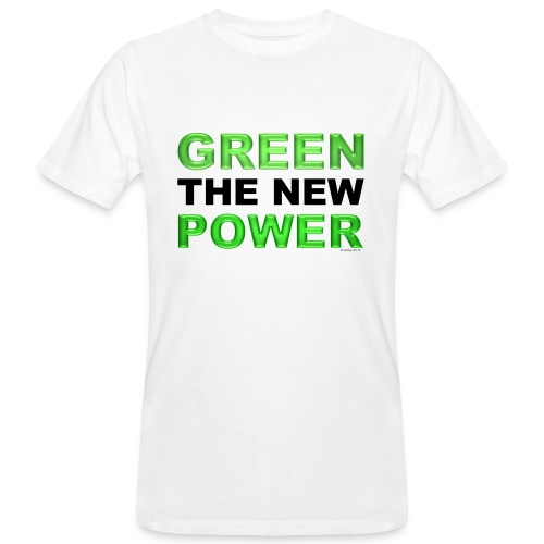 T-Shirt Mann klimaneutral Green the new power 01© by kally ART® - Männer Bio-T-Shirt