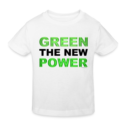 T-Shirt Kids klimaneutral Green the new power 01© by kally ART® - Kinder Bio-T-Shirt