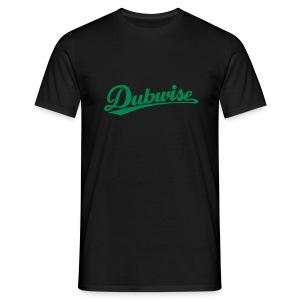 Just Dubwise - Men's T-Shirt