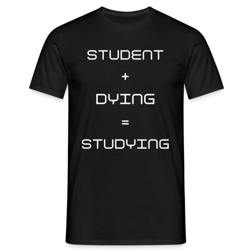 Studying Male T-Shirt - Men's T-Shirt