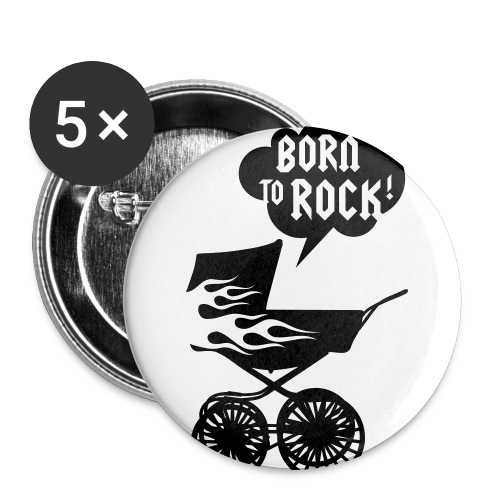 Born to Rock Badge - Buttons large 2.2''/56 mm(5-pack)