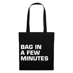 BAG IN A FEW MINUTES - Stoffbeutel