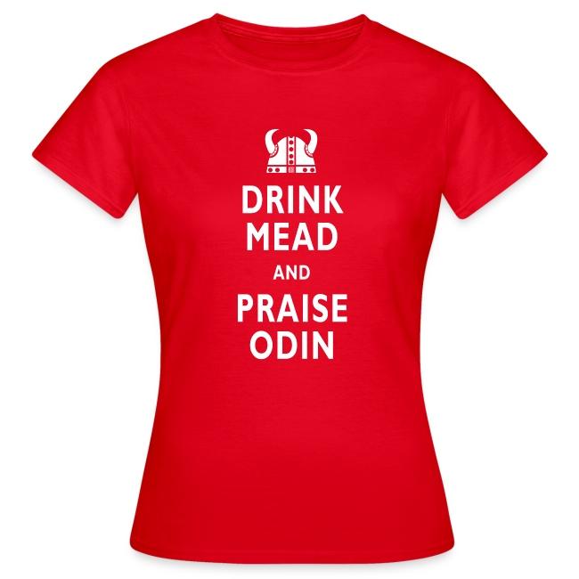 Drink Mead & Praise Odin. Girls classic Tee.