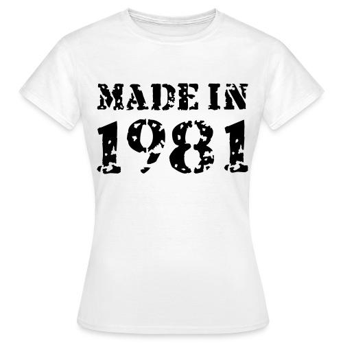Women's Made In 1981  - Women's T-Shirt