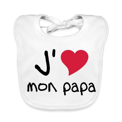 J'aime Mon Papa Bib - Baby Organic Bib