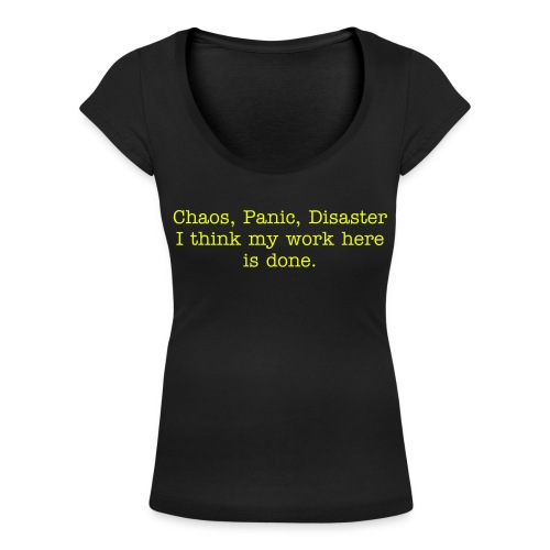 Chaos, panic, disaster - T-shirt scollata donna