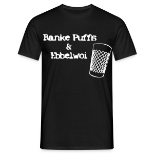 Banke Puffs un Ebbelwoi - Männer T-Shirt