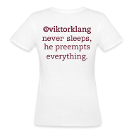 T-Shirts ~ Women's Organic T-shirt ~ Women's #legendofklang - Peempt everything
