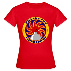 Fireraisers Mädels Text individualisierbar - Frauen T-Shirt