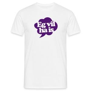 Eg vil ha is - T-skjorte for menn