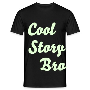 GLOW IN THE DARK cool story bro - Male - Men's T-Shirt
