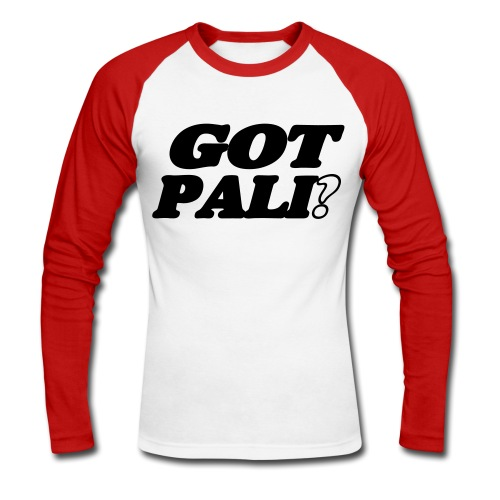 Got Pali? - Hast du Palinka?  - Männer Baseballshirt langarm