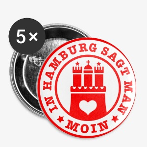 In HAMBURG sagt man MOIN / Wappen Button Anstecker - Buttons mittel 32 mm