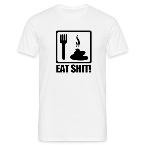 Eat Shit - Männer T-Shirt