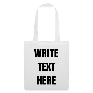 WRITE YOUR OWN MESSAGE WHITE TOTE BAG - Tote Bag