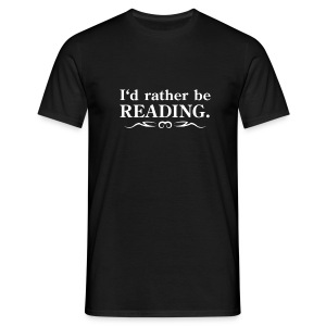 I would rather be reading. (with tribal) - Men's T-Shirt