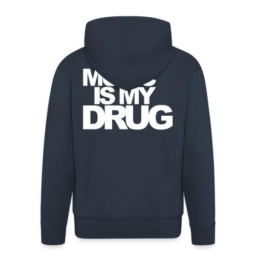 Music Is My Drug - Veste à capuche Premium Homme