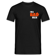 T-Shirts ~ Men's T-Shirt ~ Bad Man