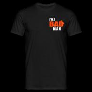 T-Shirts ~ Men's T-Shirt ~ Bad Man