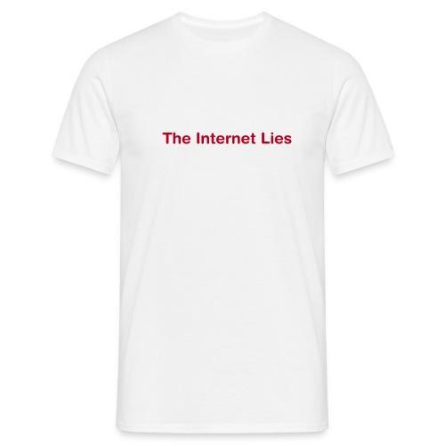 The Internet Lies - Comfort-T - Men's T-Shirt