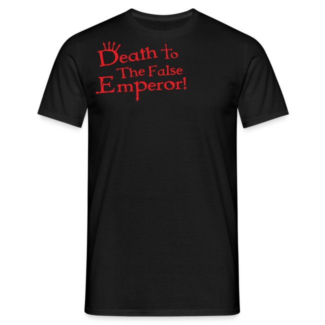 Death to the False Emperor! Warhammer 40K Inspired T Shirt