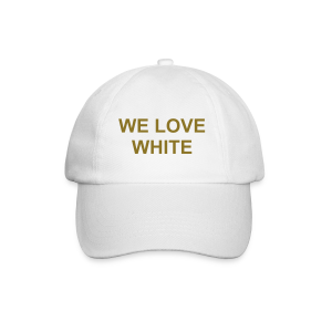 WE LOVE WHITE - Baseballkappe - Baseballkappe