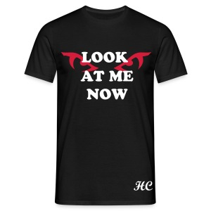 LOOK AT ME NOW - T-shirt Homme